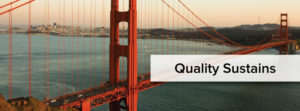 Quality Sustains - Golden Gate Bridge
